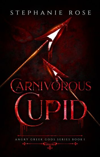 Carnivorous Cupid ✔ (#1 in the ANGRY GREEK GODS series)