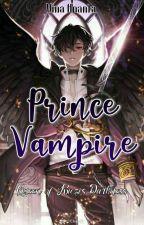 [2] Prince Vampire : Queen of Kiezi's Darkness ✔ by vinaananta