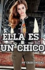Ella es un chico by crisconesa2