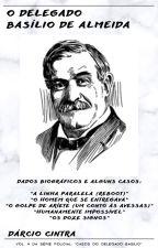 O Delegado Basílio de Almeida. by DarcioACintra