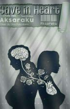 Save In Heart by Aksaraku