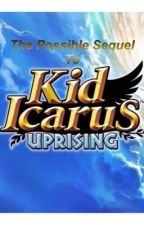 The Possible Sequel to Kid Icarus: Uprising  by Goddesslove17