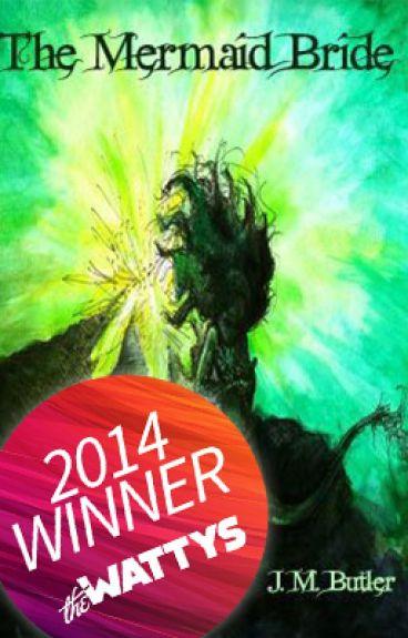 The Mermaid Bride - Book 1 (Completed)- Watty Winner 2014 (The Children)