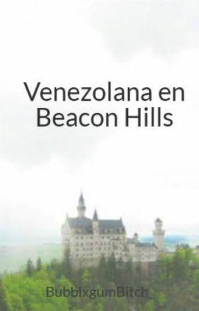 Venezolana en Beacon Hills by BubblxgumBitch_