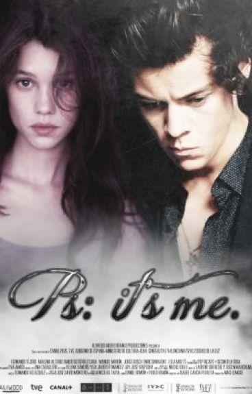 PS: It's Me | h.s [Libro #1]