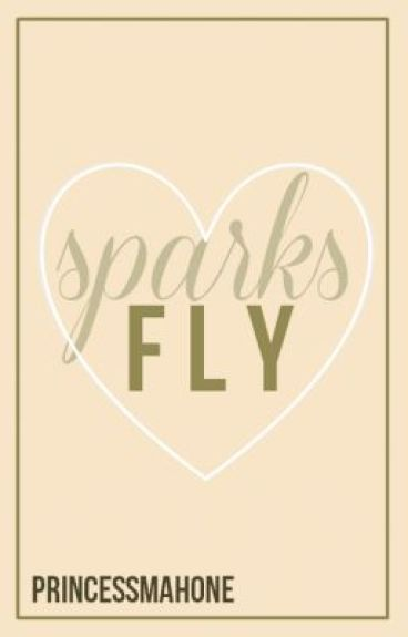 Sparks Fly (Austin Mahone Love Story / Fan Fiction)