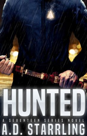 Hunted (A Seventeen Series Thriller Book 1) by ADStarrling