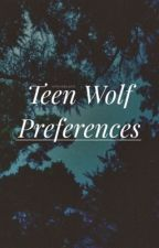 Teen Wolf Preferences by -siriusblack