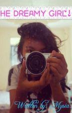The Dreamy Girl! by Mysia_Leigh