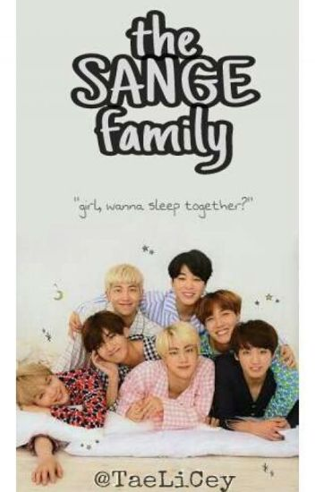 352 The Sange Familybts
