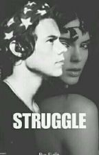Struggle (HS)(COMPLETED) by key_harry
