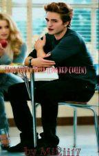 Si no fuera Bella (Edward Cullen) by Mikii17