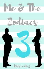 Me and the Zodiacs 3 by Musiccakez