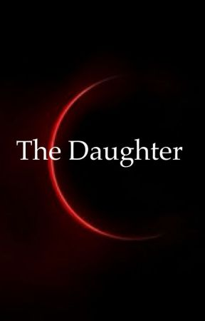 The Daughter by Red2002x