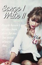 Songs I Write | II by britishtay