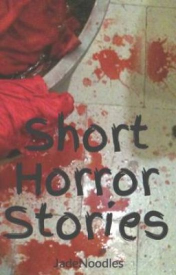 Short Horror Stories