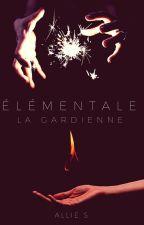 Élémentale by GlowingWords
