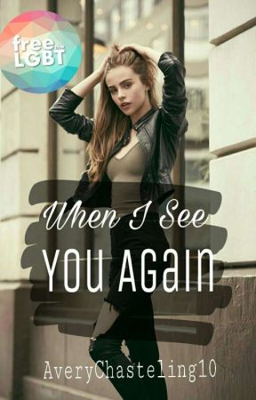 When I See You Again (gxg)  by AveryChasteling10