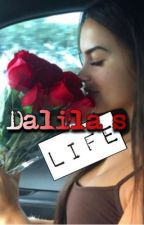 Dalila's life (Voltooid) by _Chocolateh_