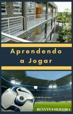 Aprendendo a Jogar by RennanSOliveira