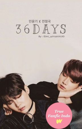 36 Days (Story From Yoongi x Jungkook) by elmi_wirastiti30