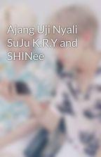 Ajang Uji Nyali SuJu K.R.Y and SHINee by Erica_diel86