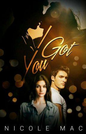 I Got You |✔ by SpratleyMac