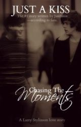 Chasing The Moments [Larry Stylinson]  by justakiss22