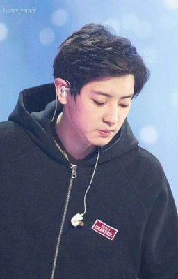 Đọc truyện [ EXO / Chanyeol ] Cậu là mặt trời của tôi