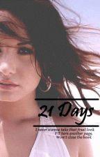 21 Days by lanamoreno
