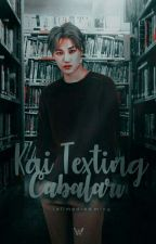 Kai Texting Çabaları by tellmedreaming