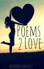 Poems 2 Love by ArianneGonzalez
