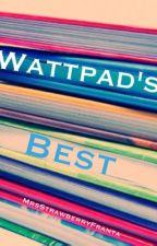 The Best Books On Wattpad by MrsStrawberryFranta