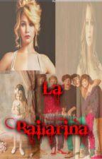 La Bailarina ( REESCRIBIENDO ) by gabyperver1
