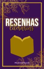 Resenhas Literárias by ProjetooDivulga
