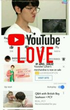 Youtube Love by April_girl02