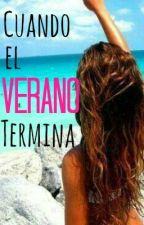 Cuando el Verano Termina by LaraiLarai_