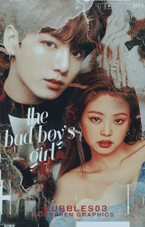 The Bad Boy's Girl (SOON) by _BuBbLes03