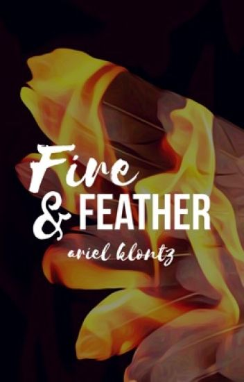 Fire & Feather