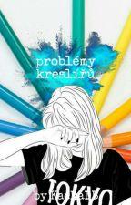 Problémy kreslířů? by KackaDB