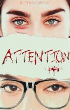 Attention (Laurinah/You) by Lolo_Cabello123