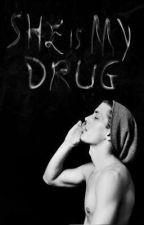 She is My Drug by everythingemilia