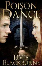 Poison Dance by lkblackburne