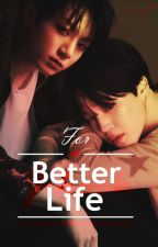 [Jikook] For a better life by Deanevyre