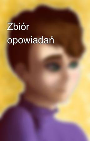 Zbiór opowiadań by DodoDan13