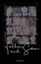 Father and Son || BTS x SVT x WannaOne by lonethings