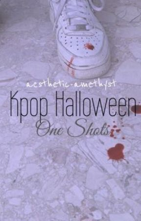 Kpop Halloween One Shots  by aesthetic-amethyst