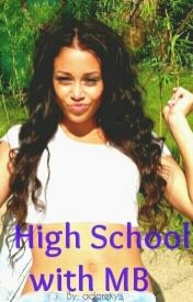 High School with MB (Mindless Behavior Story) by adoreky_
