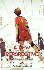 A New Perspective    Nishinoya x Reader by AoiSaph0