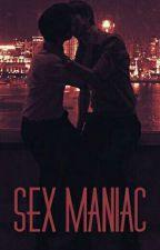SEX MANIAC by AyameNekoChan